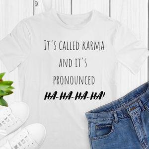 IT'S CALLED KARMA White Tshirt
